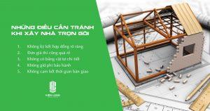 Những điều cần tránh khi xây nhà trọn gói